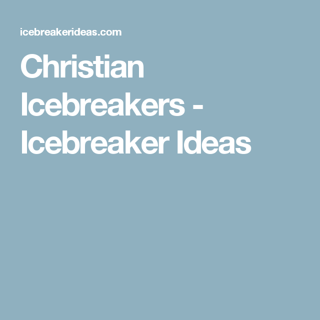 Biblical icebreakers