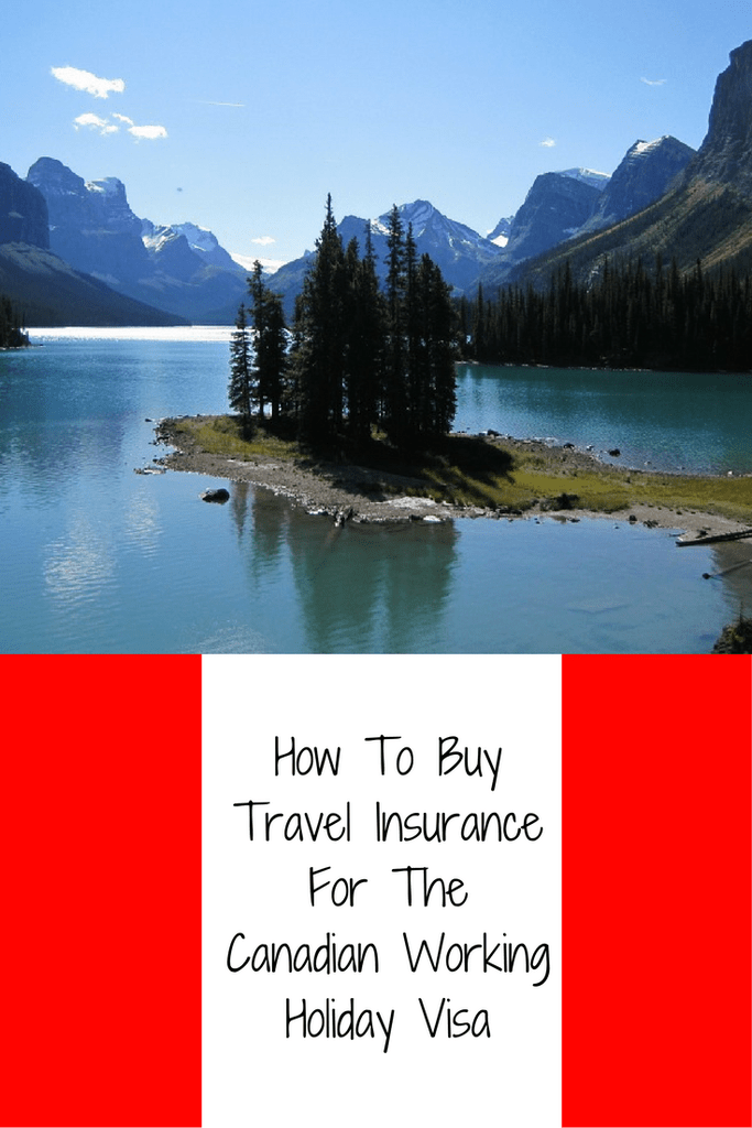 How To Buy Travel Insurance For The 2 Year Canadian Working
