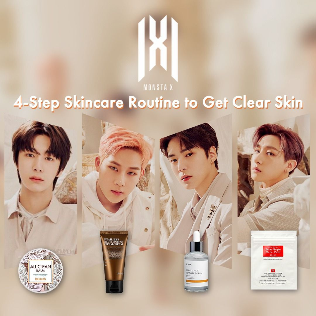 How Monsta X Keeps Their Clear Skin In Check With Easy Skin Care Routine Simple Skincare Routine Skin Care Routine Skin Care Secrets