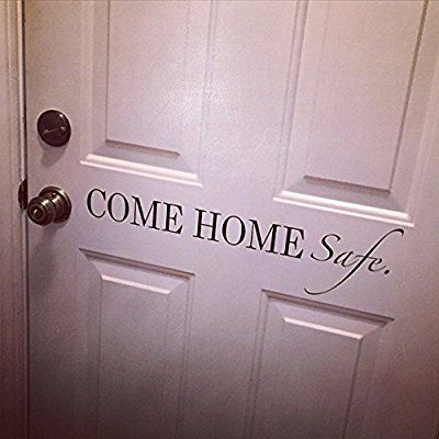 Come Home Safe.. Police Officer Door Vinyl Wall Decal Sticker Art & Come Home Safe.. Police Officer Door Vinyl Wall Decal Sticker Art ...