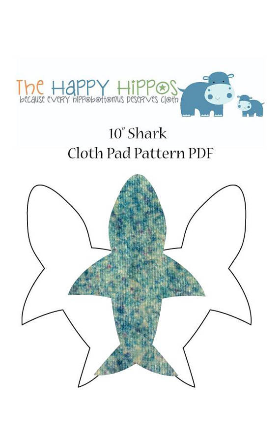 The Happy Hippos 40 Shark Cloth Pad PDF Sewing Pattern And Mesmerizing Cloth Pad Pattern