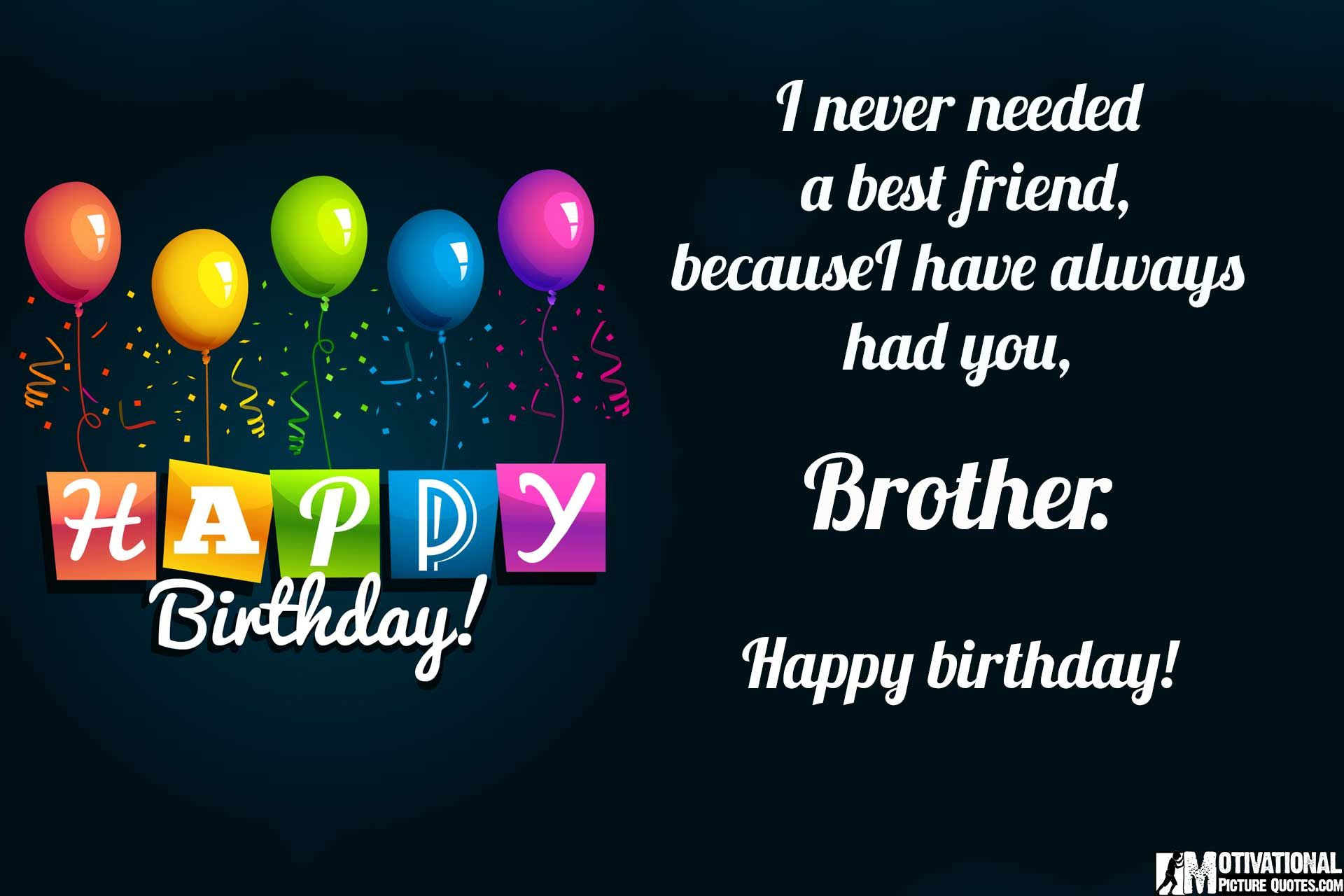 Inspirational Birthday Quotes Images Brother Birthday Quotes