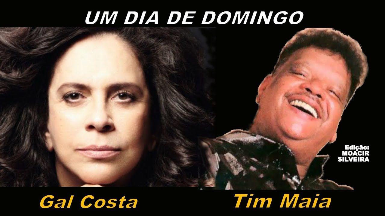 Um Dia De Domingo Letra E Video Com Gal Costa E Tim Maia Video
