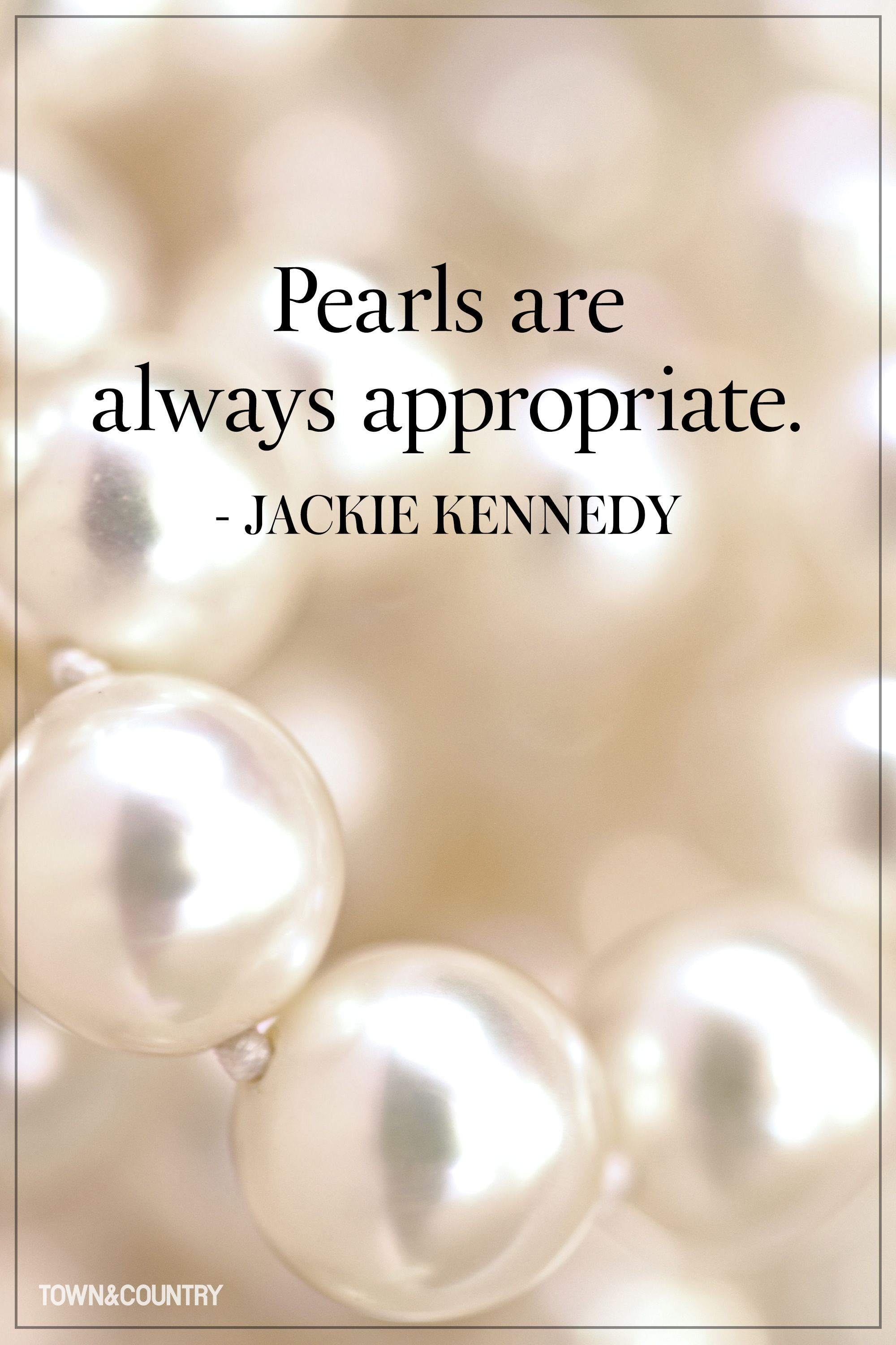 Quotes About Pearls And Friendship 10 Quotes Every Jewelry Lover Needs To Memorize  Lovers Pearls