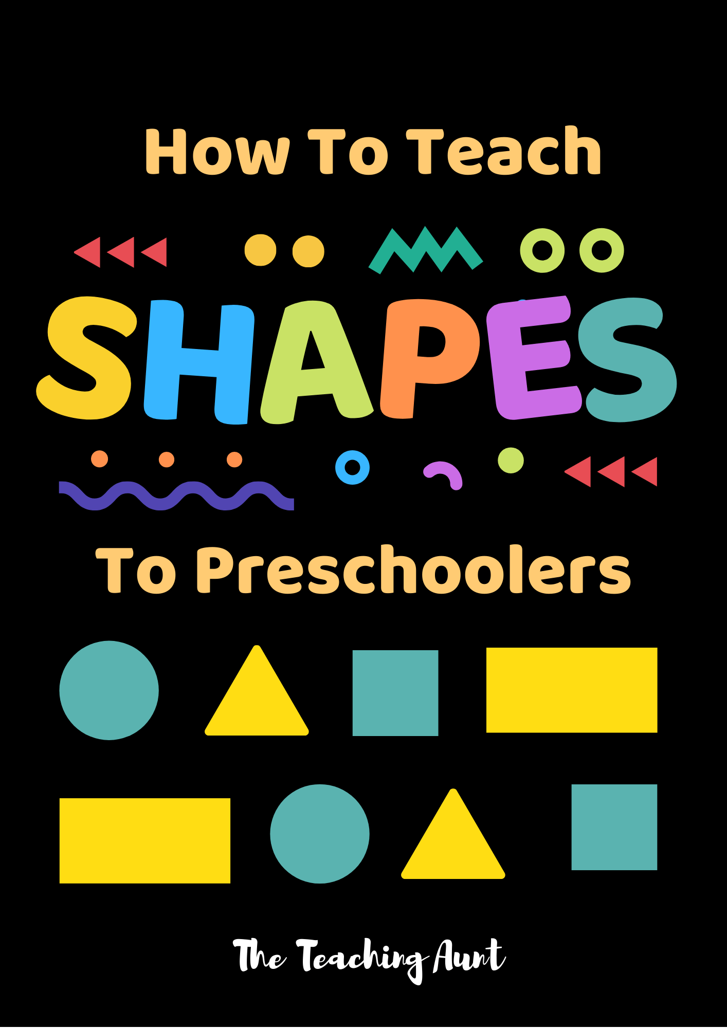 How To Teach Basic Shapes To Preschoolers
