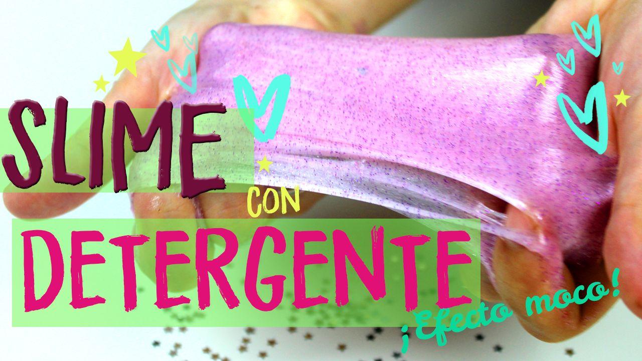 Receta De Slime Sin Borax Con Detergente Liquido De Lentillas Y Pegamento Top 2018 Uma Manualidades Recipe Slime Crafts For Kids Diy
