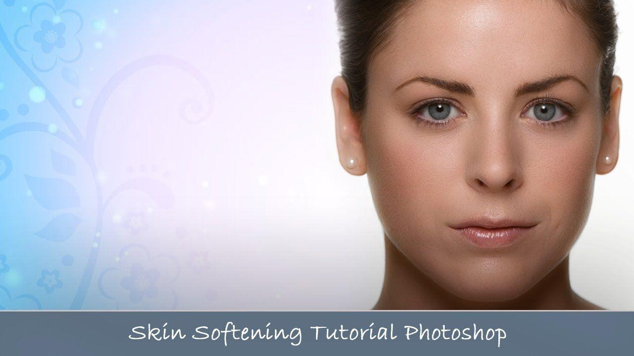 Easy Skin Softening Tutorial Skin