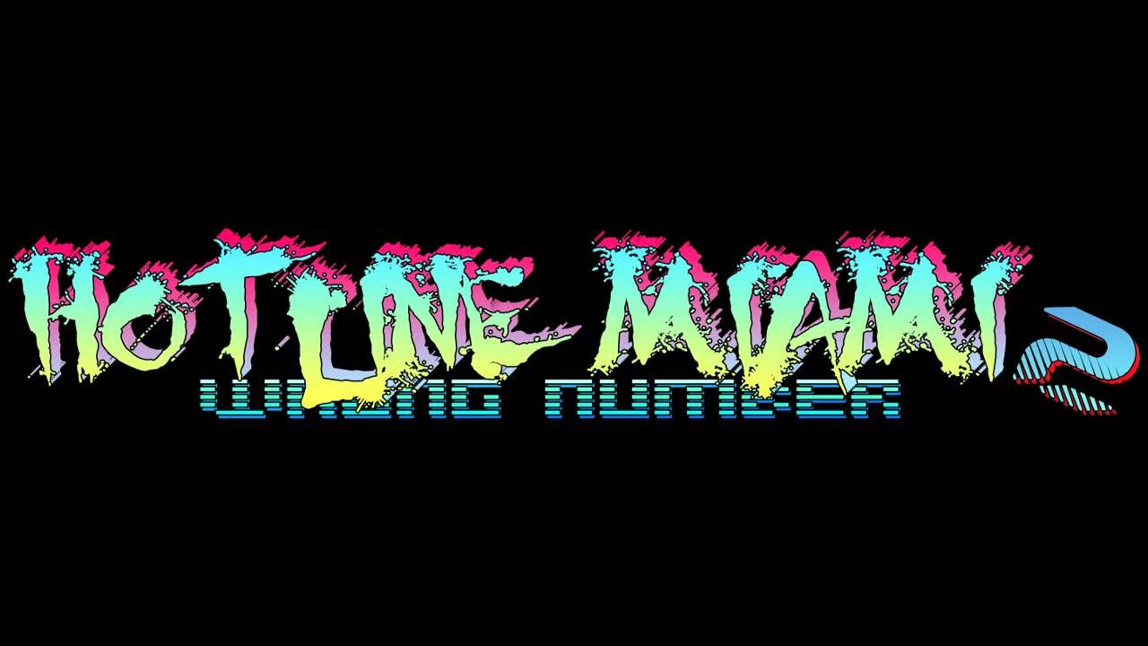 Hotline Miami 2 Wrong Number Soundtrack Blizzard Hotline Miami Wrong Number Miami