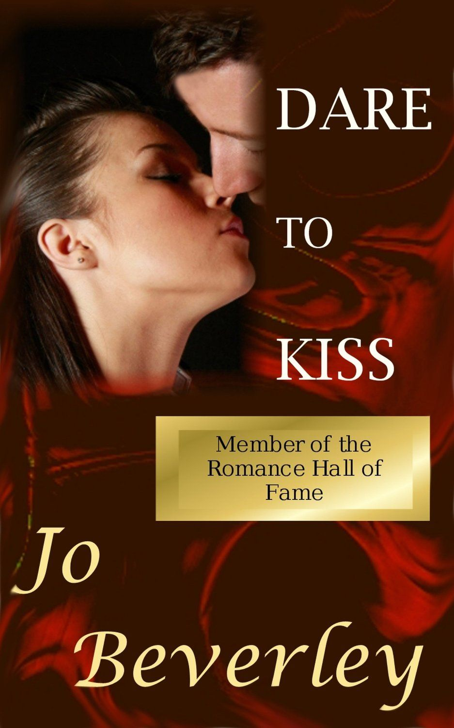 Dare to Kiss, by Jo Beverley (1.99) Historical romance