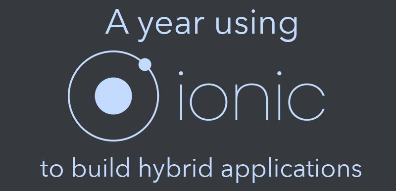 A year using Ionic to build hybrid applications Ionic Pinterest