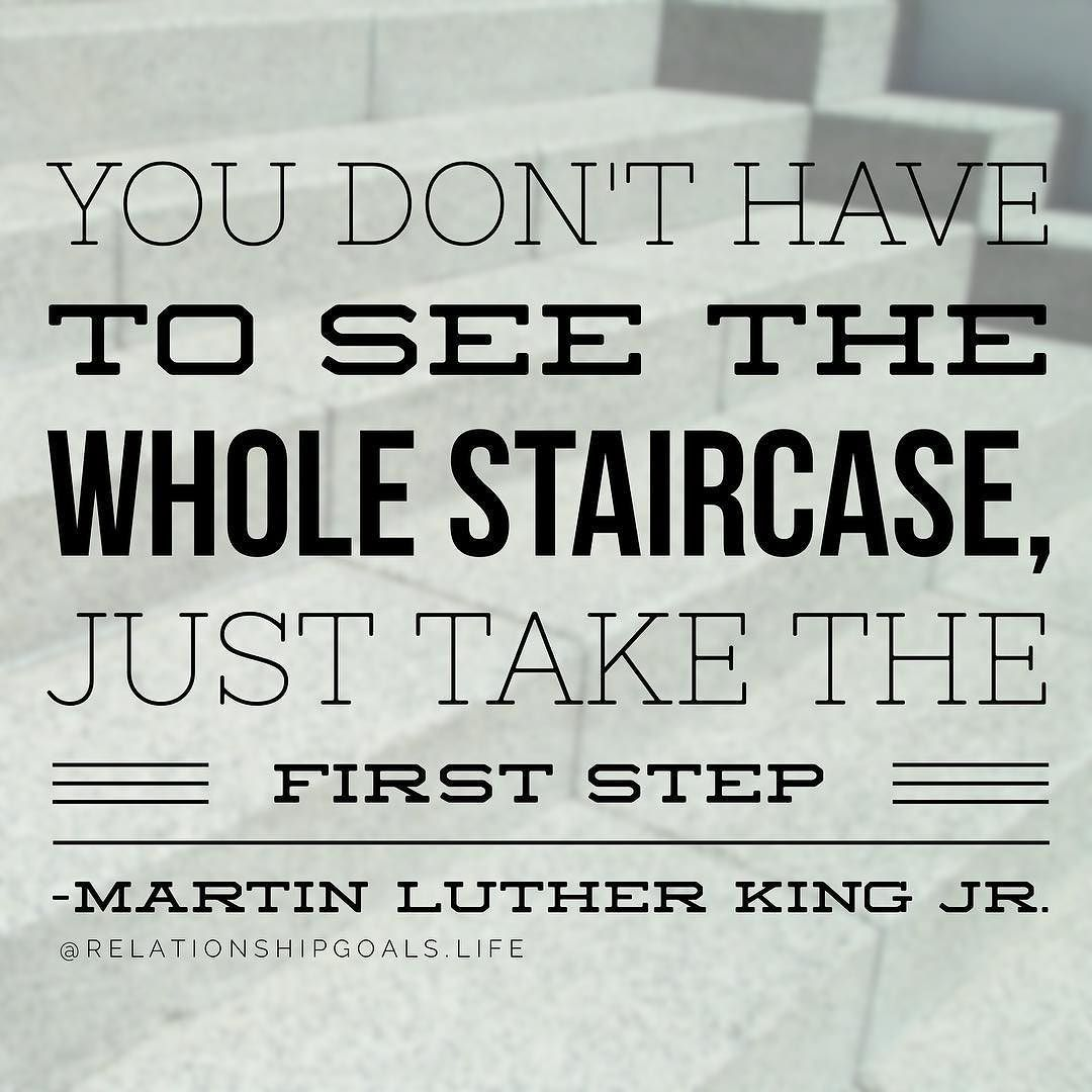 Take that first step and don't look back!