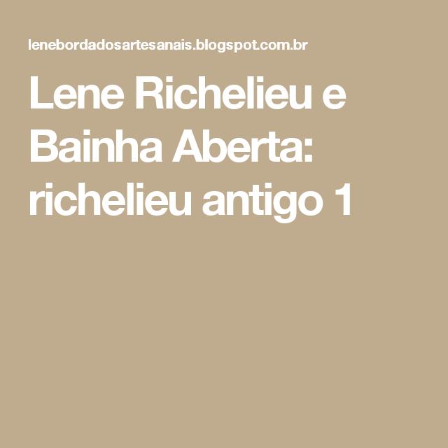 Lene Richelieu e Bainha Aberta: richelieu antigo 1