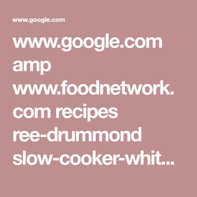 Google amp foodnetwork recipes ree drummond slow google amp foodnetwork recipes ree drummond slow forumfinder Choice Image