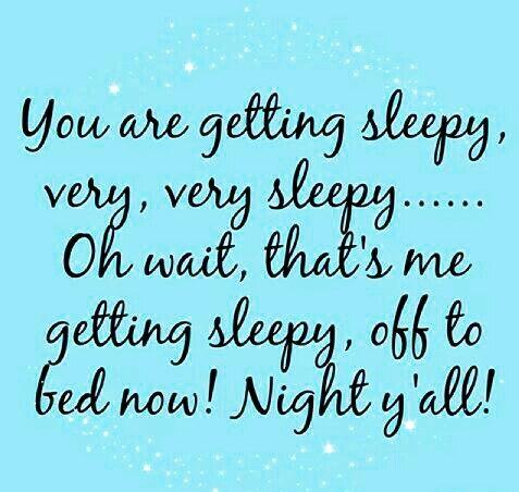 You Are Getting Sleepy Very Very Sleepyoh Wait Thats Me
