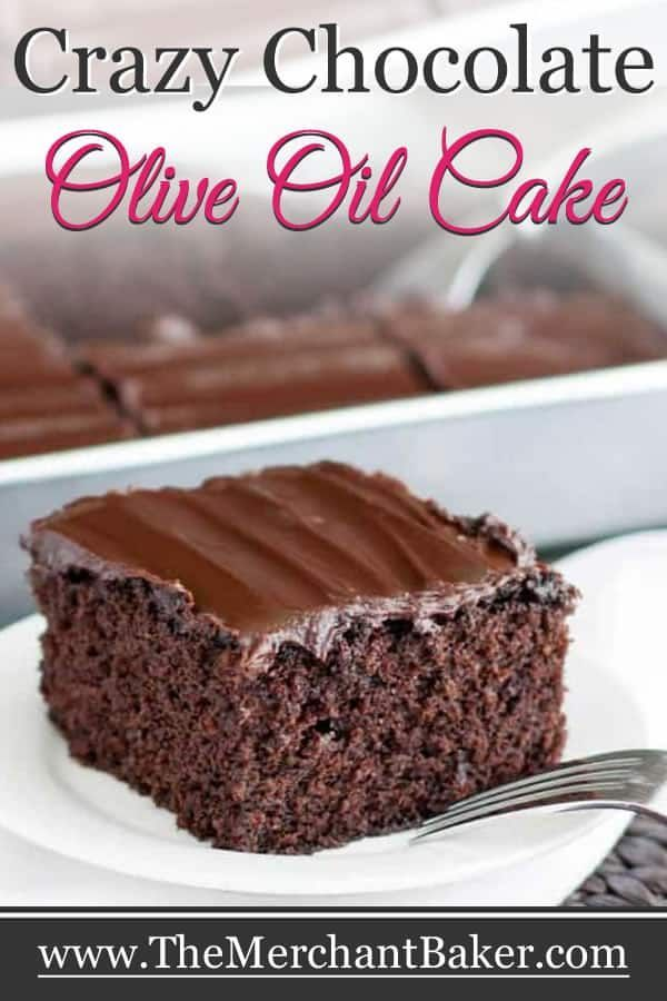 Crazy Chocolate Olive Oil Cake - The Merchant Baker