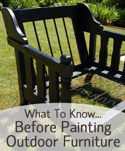 What To Know Before Painting Outdoor Furniture Painted Furniture Ideas Painted Outdoor Furniture Outdoor Painted Furniture