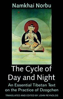 The Cycle of Day and Night: An Essential Tibetan Text on the