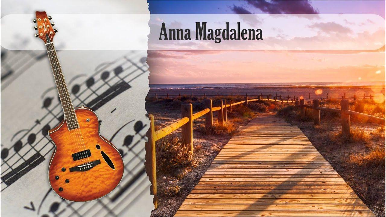 Partitura y Tablatura Anna Magdalena Guitarra Acústica