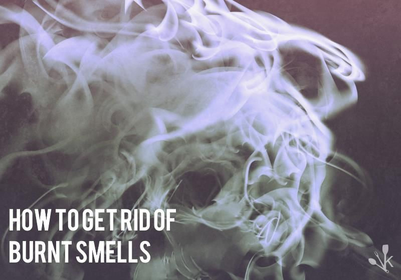 How To Get Rid Of Smoke In House After Burning Foo