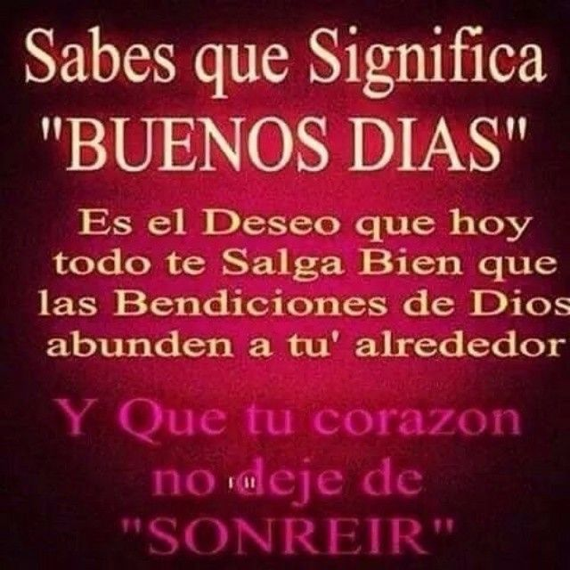 Sabes Que Significa Buenas Noches Scripture Signs Good Morning Quotes Christ Quotes