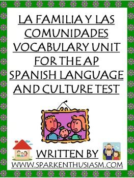 La Familia Y Las Comunidades Vocabulary Unit For Ap Spanish