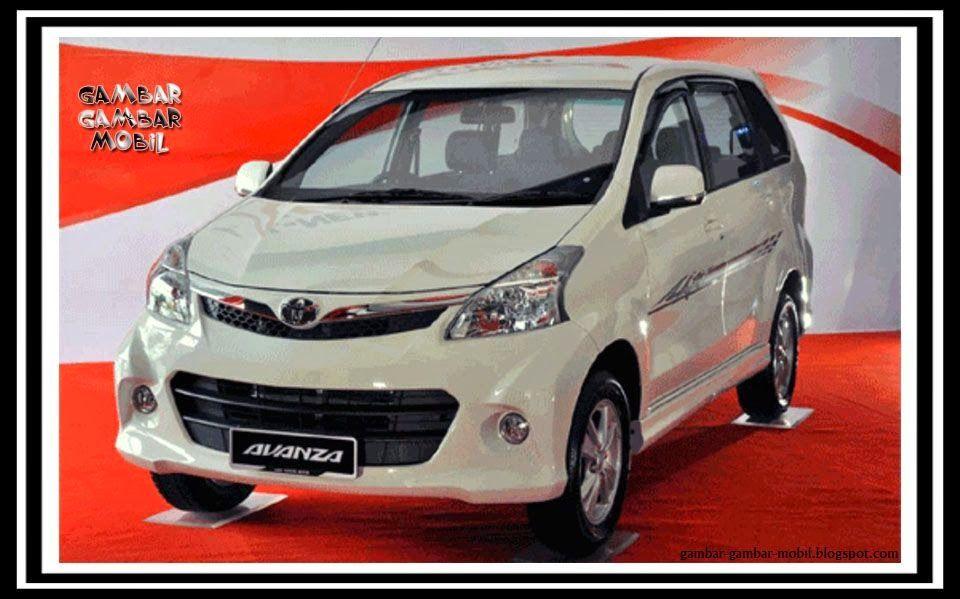Gambar Mobil Avanza 2014 Gambar Gambar Mobil Mobil Toyota Mobil Keluarga