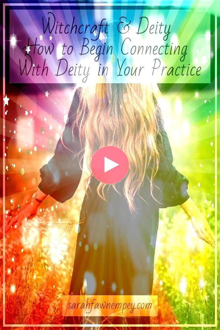 Deity  How to Begin Connecting With Deity in Your Practice  Sarah Witchcraft  Deity  How to Begin Connecting With Deity in Your Practice  Sarah Witchcraft  Deity  How to...