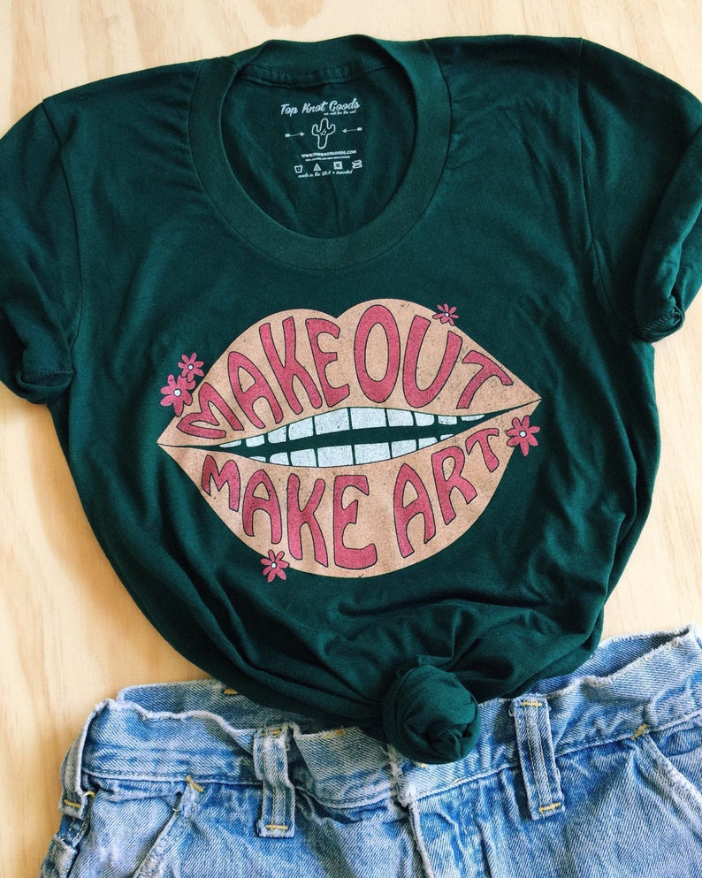 Make Out Make Art - 70's women's graphic t-shirt - vintage Inspired tee - sweatshop free - retro tshirt - shirts with sayings - gift for her 1