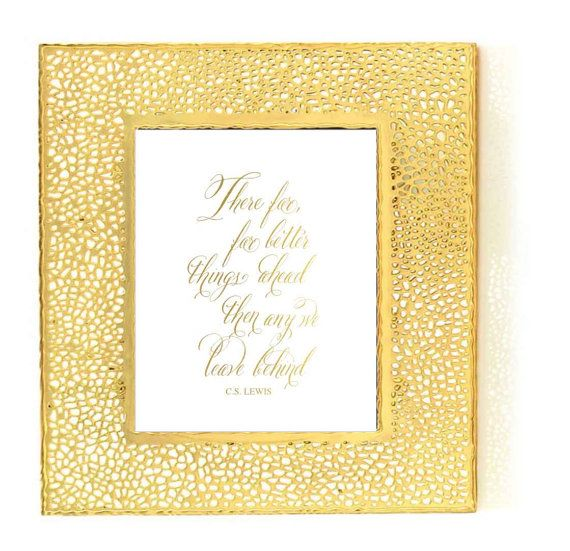 GOLD FOIL PRINT There are far far better .... CS Lewis
