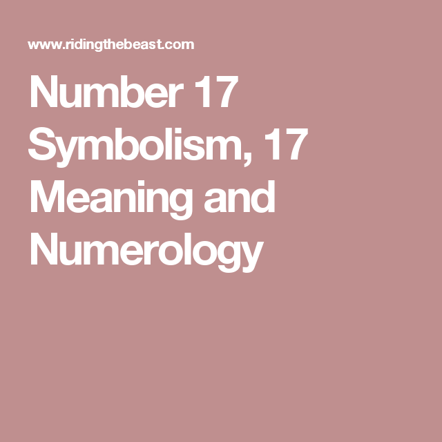 Number 17 Symbolism 17 Meaning And Numerology Learning Bible