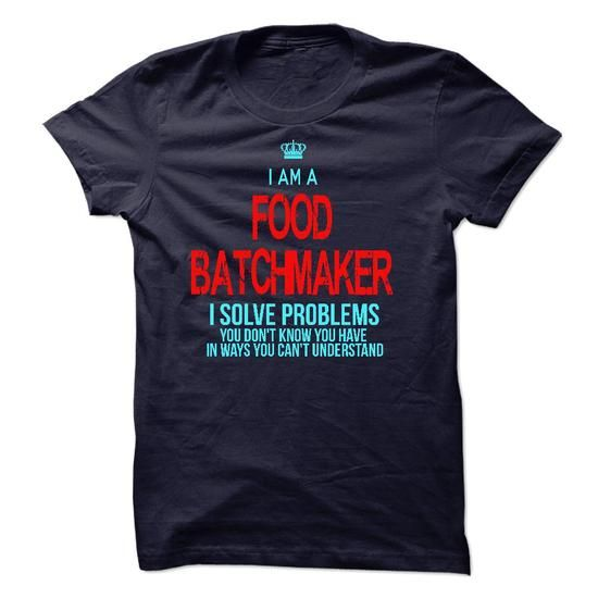 I am a Food Batchmaker - #tshirt outfit #tshirt redo. ADD TO CART => https://www.sunfrog.com/LifeStyle/I-am-a-Food-Batchmaker-18070919-Guys.html?68278