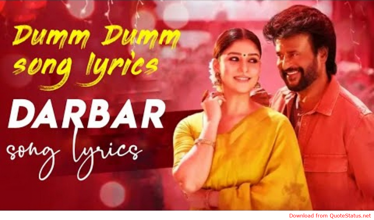Darbar Tamil Dumm Dumm Lyric Video Rajinikanth Darbar Tamil Dumm Dumm Full Song Video Mp4 Mp3 Songs Song Lyric Quotes Marriage Songs