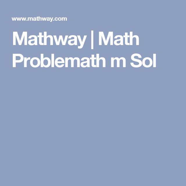 Mathway Math Problemath M Sol Math Problem Solver Math Solver Math Problems