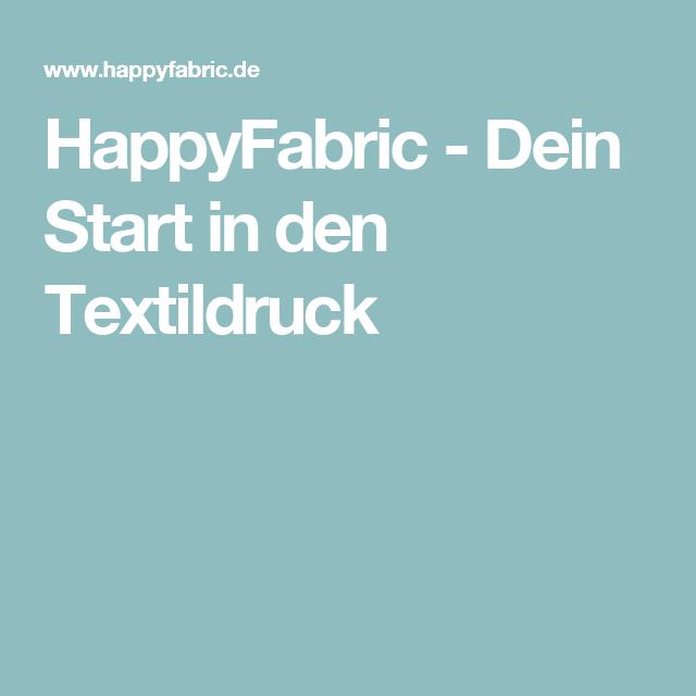 HappyFabric -  Dein Start in den Textildruck