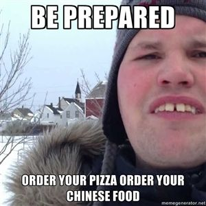 Be Prepared Order Your Pizza Order Your Chinese Food Frankie Mcdonald Chinese Food Pizza Preparation