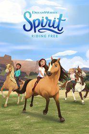 Ver Spirit Riding Free 2017 Online Castellano Latino Y Subtitulada Hd Pelisplus Tv Caballo Indomable El Corcel Indomable Spirit El Corcel Indomable