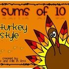 This is a fun center activity for students to practice making sums of ten.  This packet includes: - printable turkey for manipulatives - recording ...