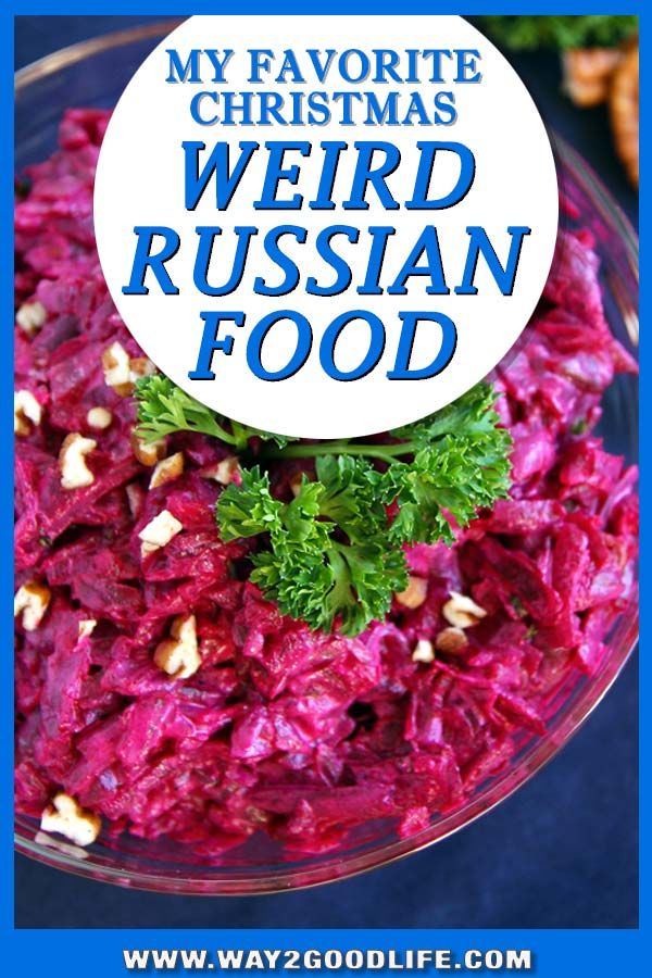 Have You Tried These Weird Russian Holiday Dishes Food