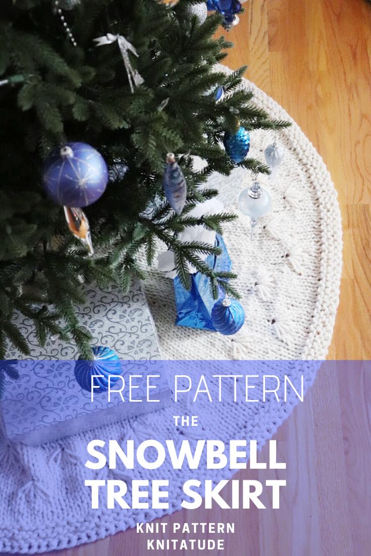Snowbell Holiday Tree Skirt Free Pattern Knitatude Holiday Tree Skirts Holiday Knitting Patterns Christmas Knitting Patterns