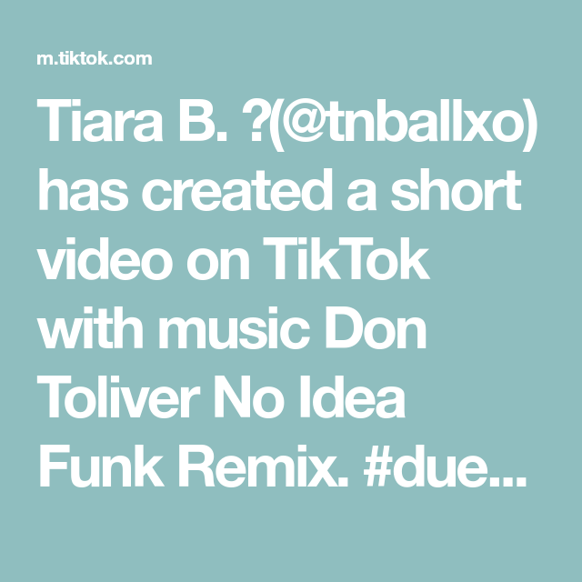 Tiara B Tnballxo Has Created A Short Video On Tiktok With Music Don Toliver No Idea Funk Remix Duet With Zoedepeco Hello Kitty Themes Theme Song Songs