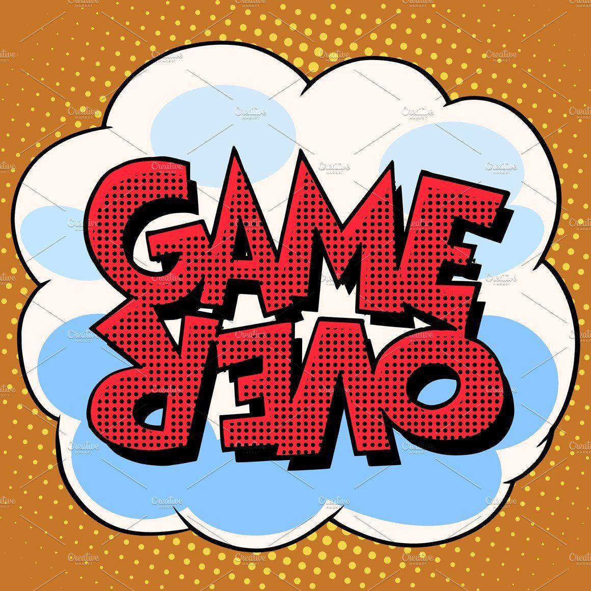 Game over comic bubble retro text in 2020 Retro text