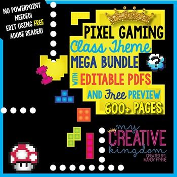 EDITABLE PDF Pixel Gaming Class Theme Mega Bundle is perfect for Primary…