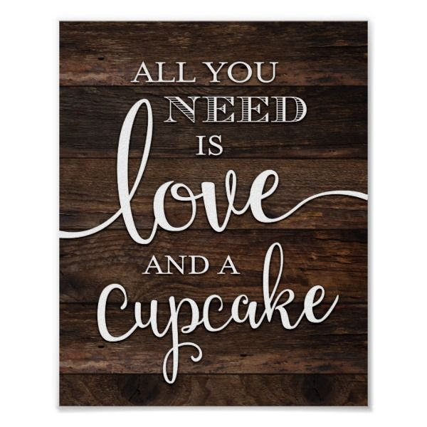 Rustic LOVE AND A CUPCAKE Sign Print | Zazzle.com