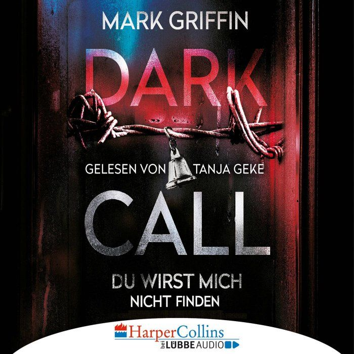 Dark Call - Du wirst mich nicht finden (Gekürzt) - Hörbuch