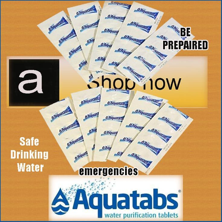 AQUATABS GERMICIDAL WATER PURIFICATION TABLETS A Bug Out Bag Must Survival 1st