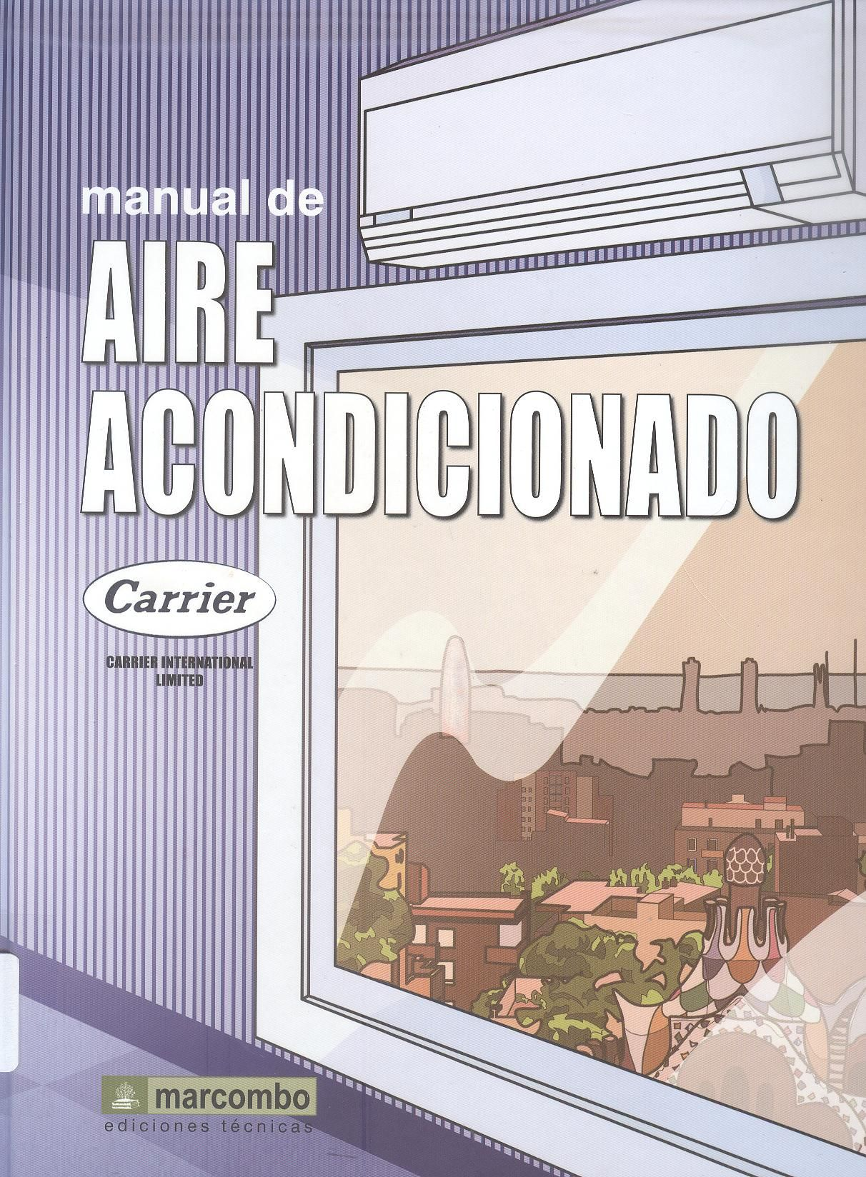 Carrier Air Conditioning Company. Manual de aire