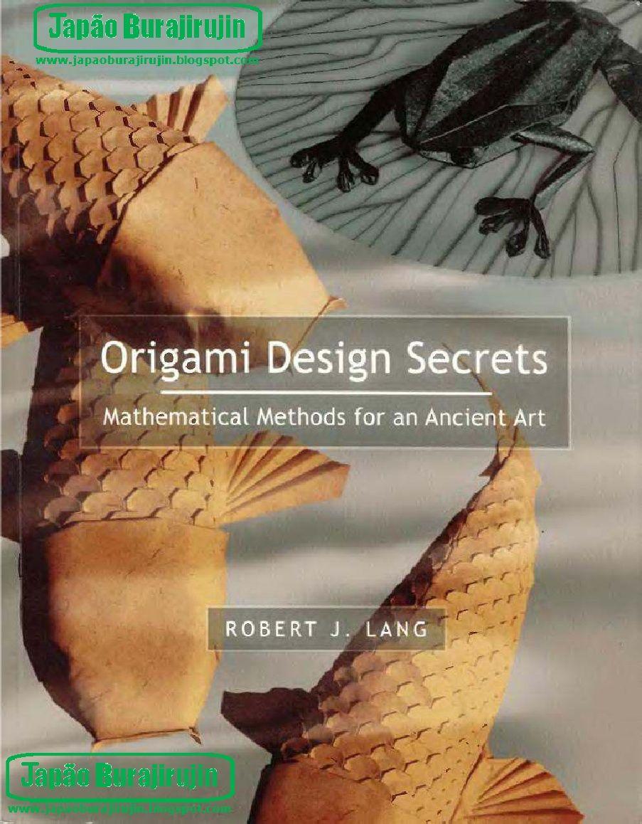 Robert j lang origami design secretspdf origami pinterest robert j lang origami design secretspdf jeuxipadfo Image collections