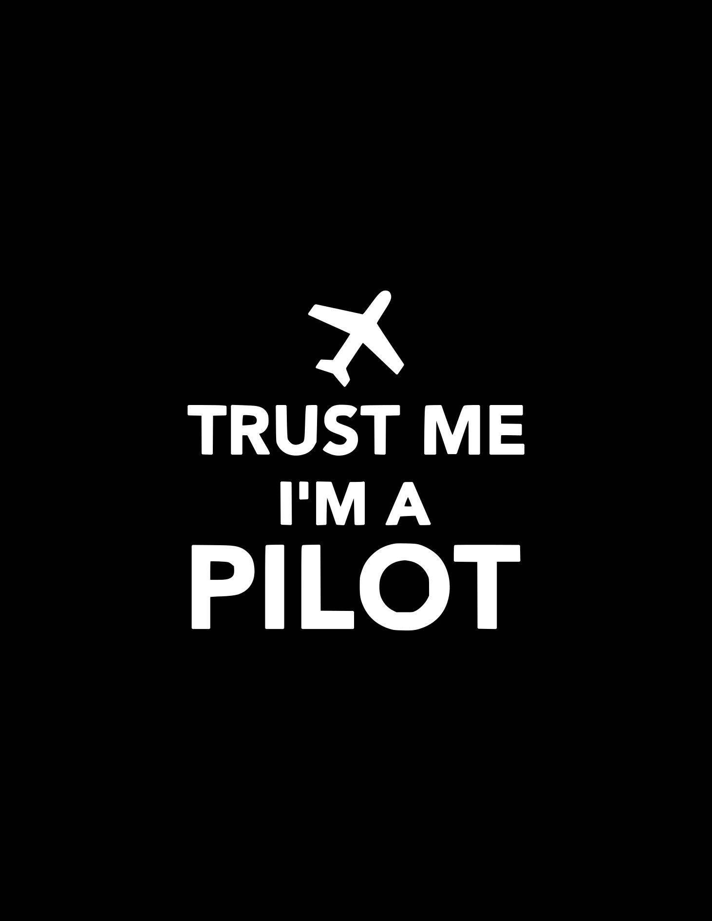 Pilot Decal Trust Me I M A Pilot Sticker Vinyl Decal Car Decal Travel Car Decals Aviation Car Decal Laptop Yeti Bumper Sticker Laptop Tablet [ 1892 x 1462 Pixel ]