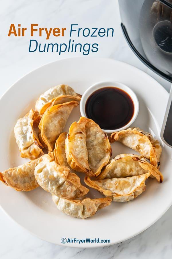 How To Cook AIR FRYER Frozen Dumplings, Potstickers, Gyoza ...