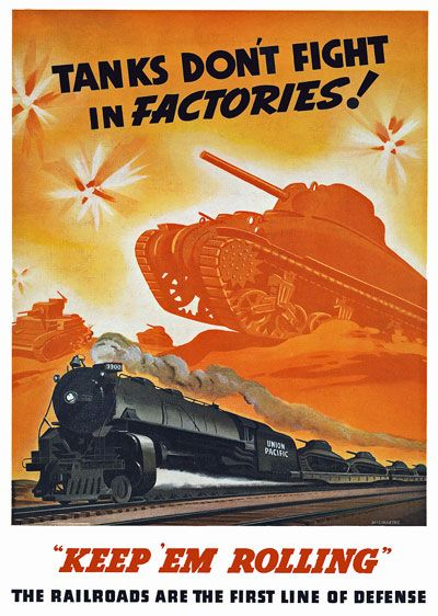 USA.Vintage WWII Tanks Don't Fight In Factories Railroad War Poster ,17
